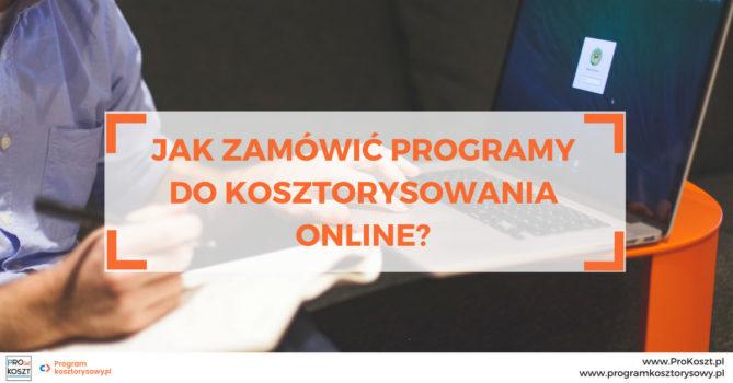 Jak zamówić programy do kosztorysowania online w sklepie internetowym